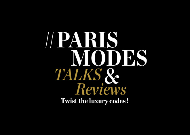 "What You Missed at the First Annual ""Paris Modes Talks & Reviews"""