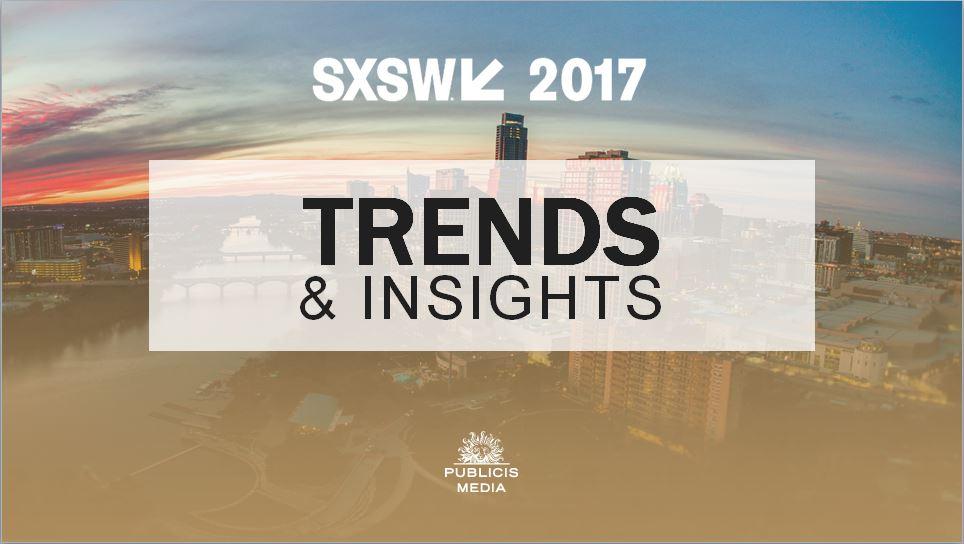 SXSW Recap: The Publicis Media Report