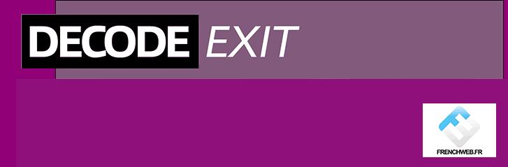 [Decode Exit] de Relaxnews à ETX Studio une épopée entrepreneuriale